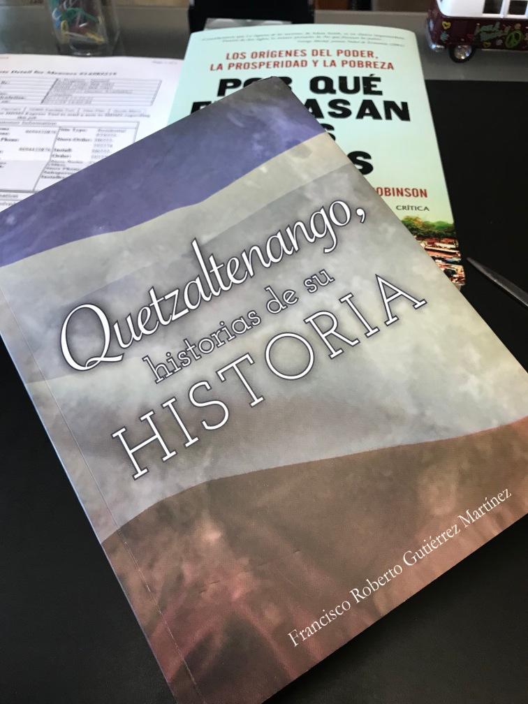 """Carátula del libro """"Quetzaltenango, historias de su historia"""". Escrito por francisco Roberto Gutiérrez M."""
